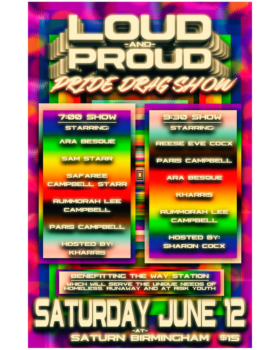 LOUD AND PROUD : PRIDE DRAG SHOW