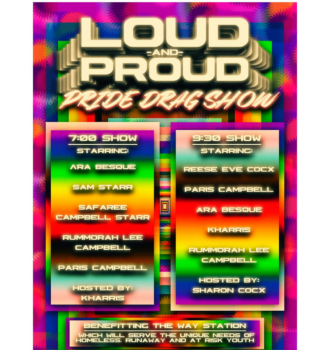 RESCHEDULED: LOUD AND PROUD : PRIDE DRAG SHOW
